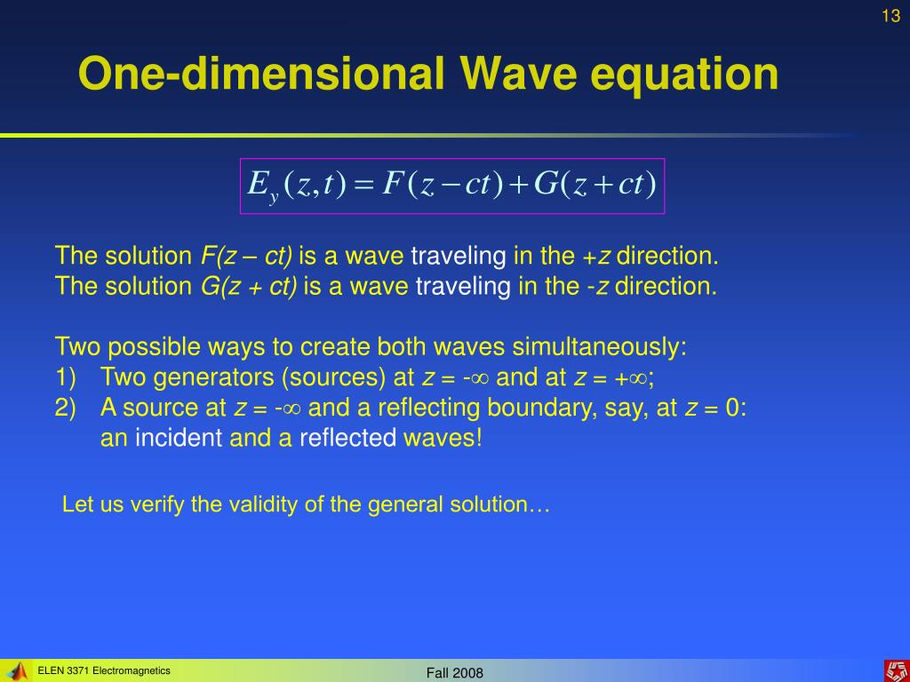 PPT - Lecture 7: Helmholtz Wave Equations and Plane Waves PowerPoint