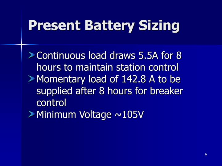Present Battery Sizing