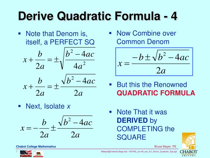 Note that Denom is, itself, a PERFECT SQ