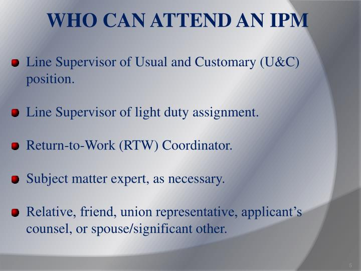 WHO CAN ATTEND AN IPM