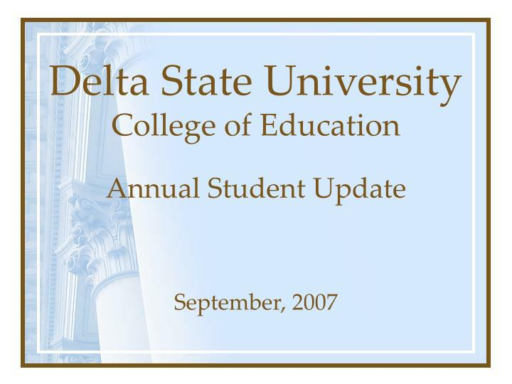 Delta state university college of education annual student update