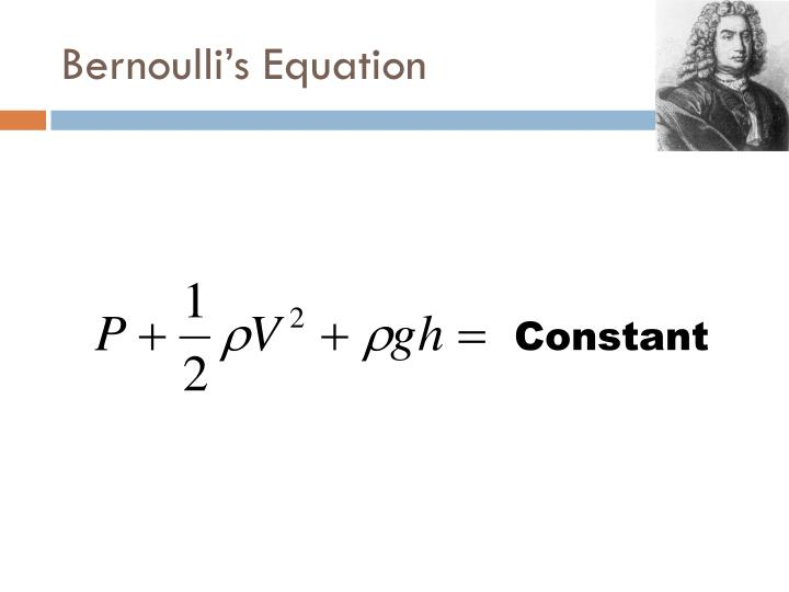 Bernoulli s equation