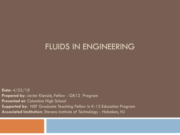 Fluids in engineering