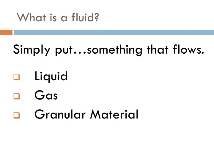 What is a fluid