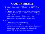 case of the day