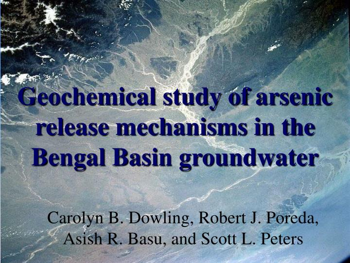 Geochemical study of arsenic release mechanisms in the Bengal Basin groundwater