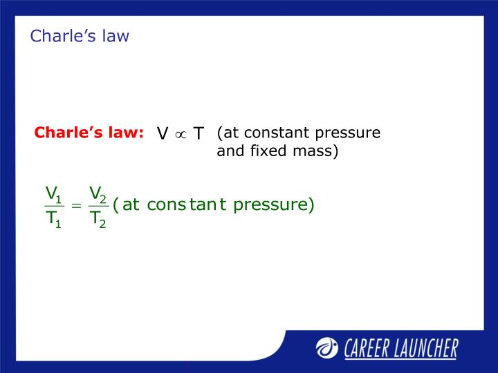 Charle's law: