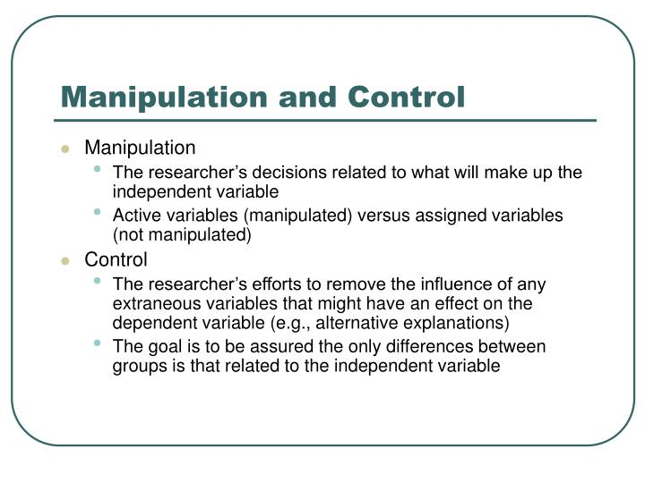 Manipulation and control