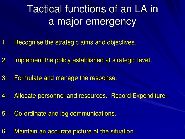Tactical functions of an LA in