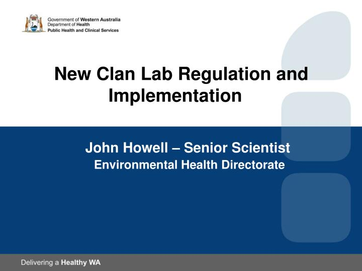 new clan lab regulation and implementation n.