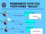 remember how doi performs magic