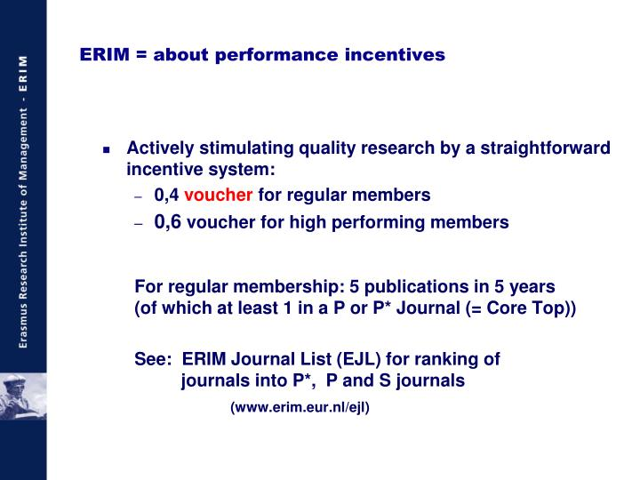 Actively stimulating quality research by a straightforward incentive system: