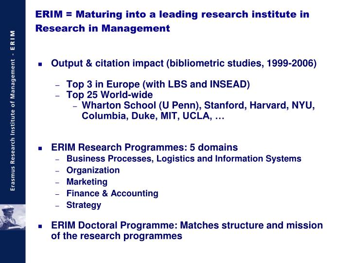 ERIM = Maturing into a leading research institute in Research in Management