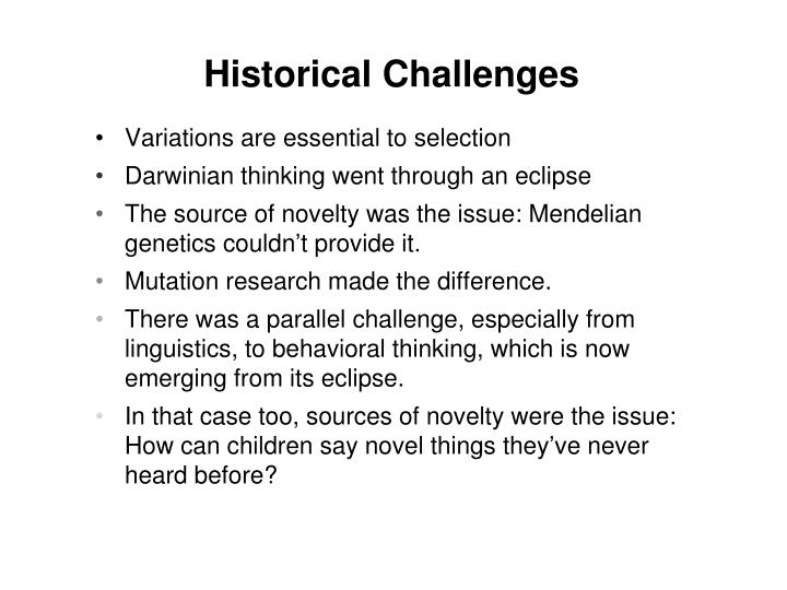 Historical Challenges