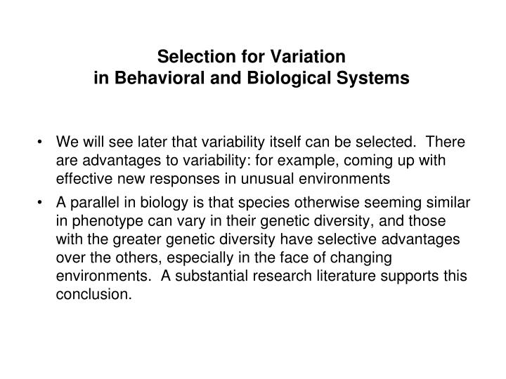 Selection for Variation