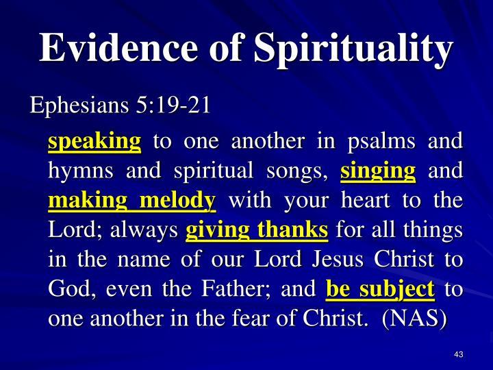 Evidence of Spirituality