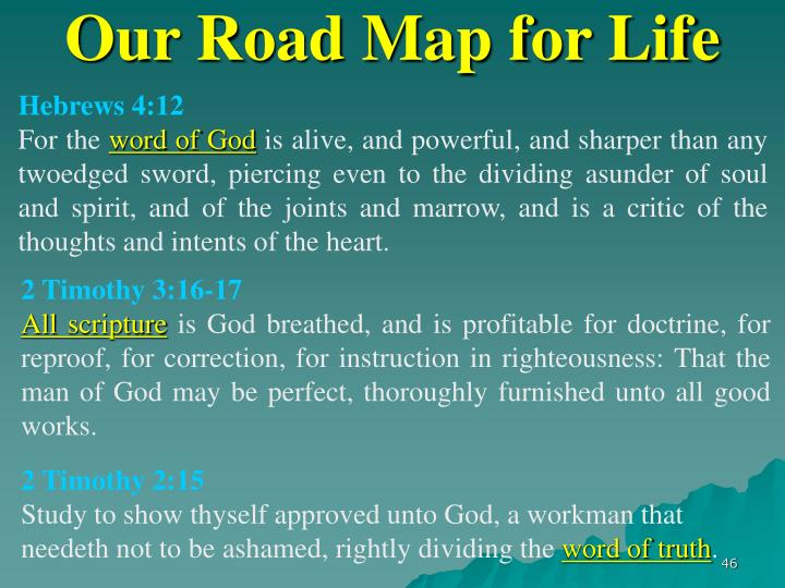 Our Road Map for Life