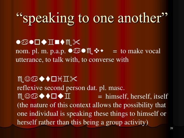 """""""speaking to one another"""""""
