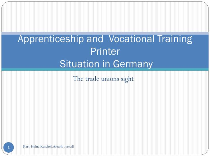 apprenticeship and vocational training printer situation in germany n.