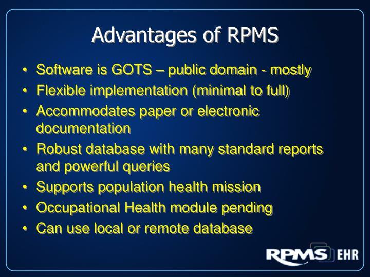 Advantages of RPMS