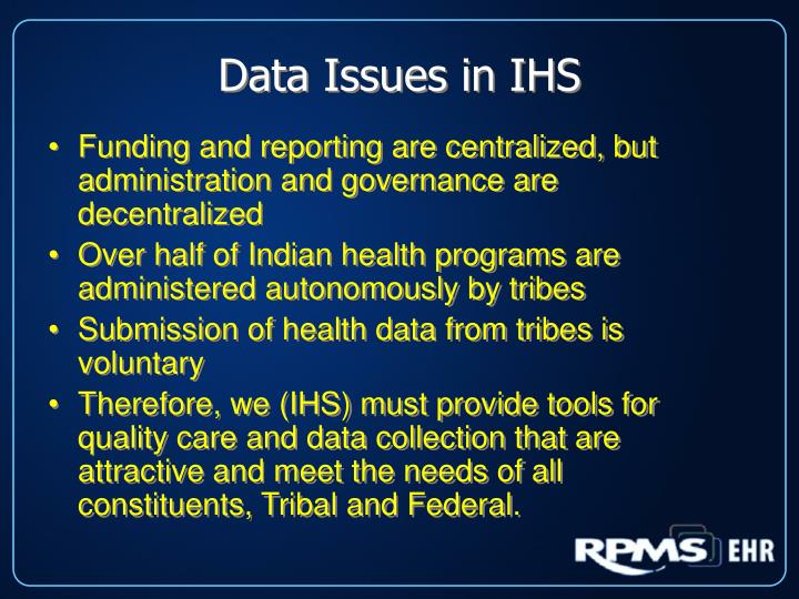 Data Issues in IHS