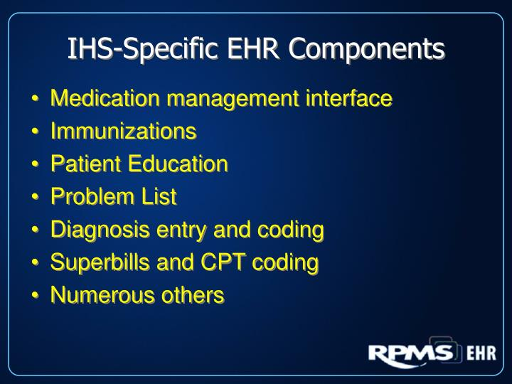 IHS-Specific EHR Components