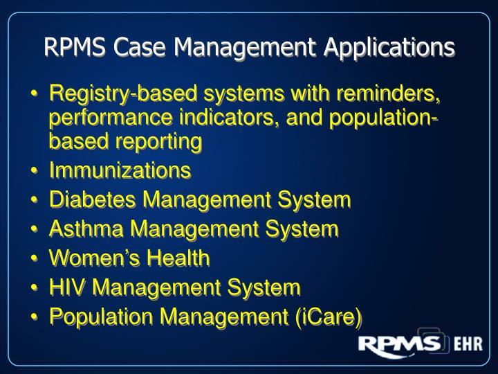 RPMS Case Management Applications
