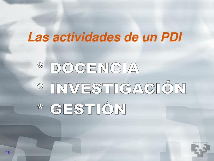 Las actividades de un PDI