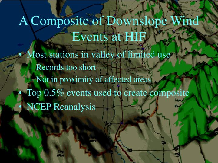 A Composite of Downslope Wind Events at HIF