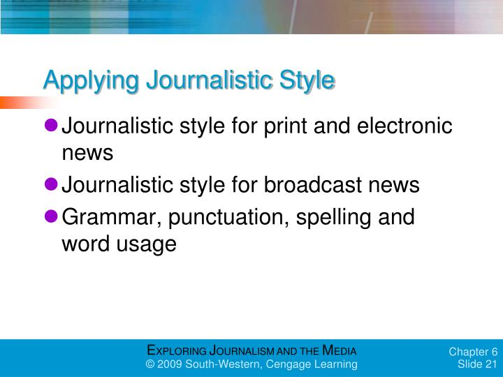 Applying Journalistic Style