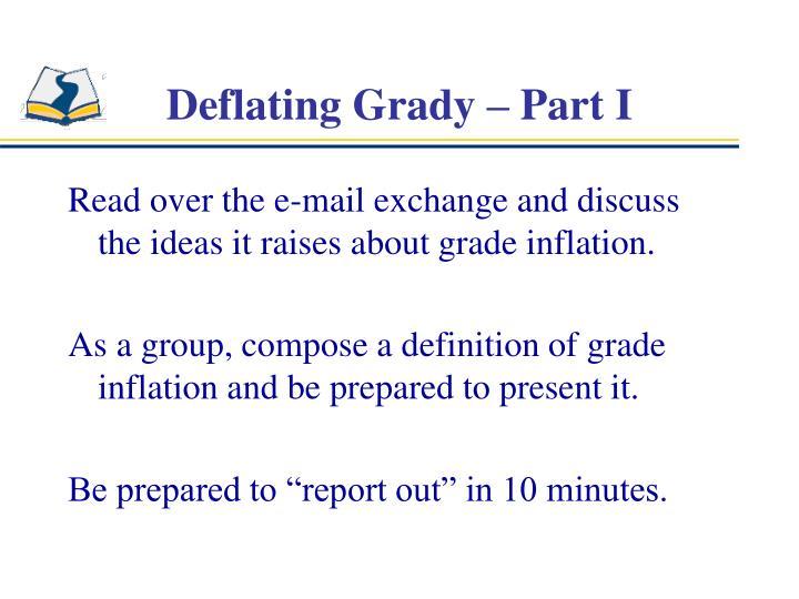 Deflating grady part i