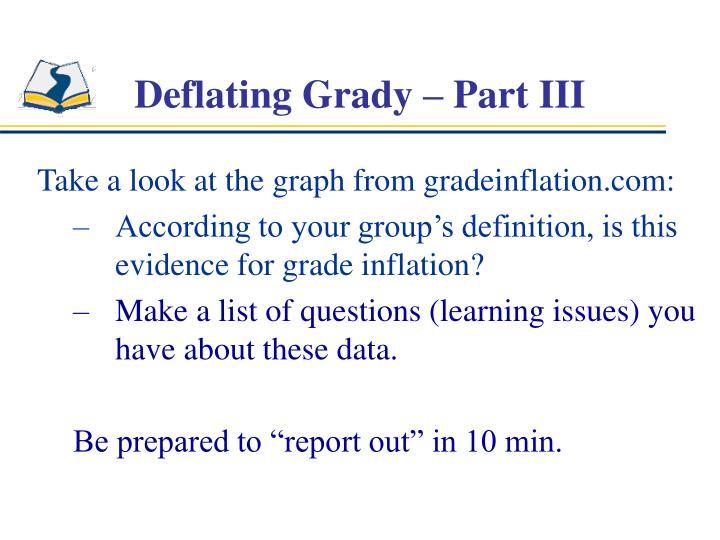 Deflating Grady – Part III