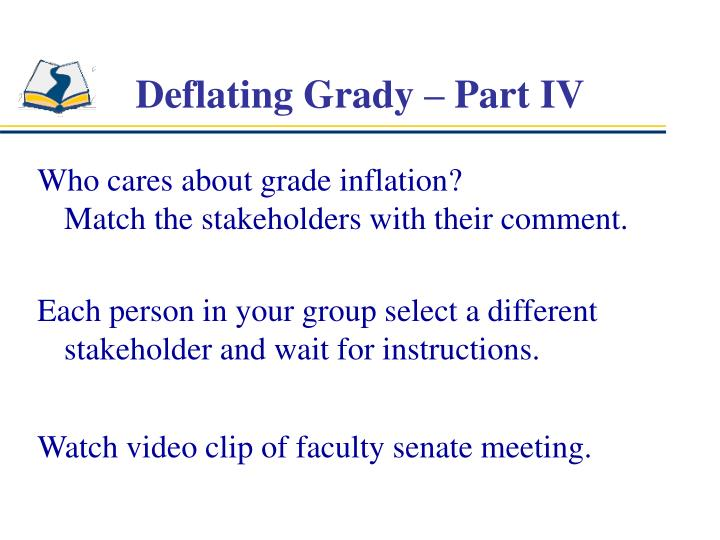 Deflating Grady – Part IV
