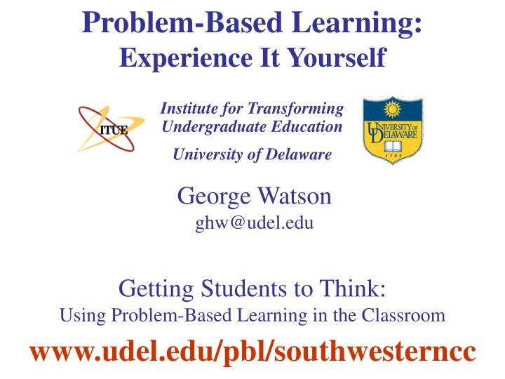 Problem based learning experience it yourself