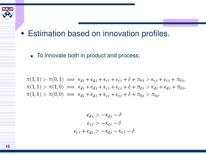 Estimation based on innovation profiles.