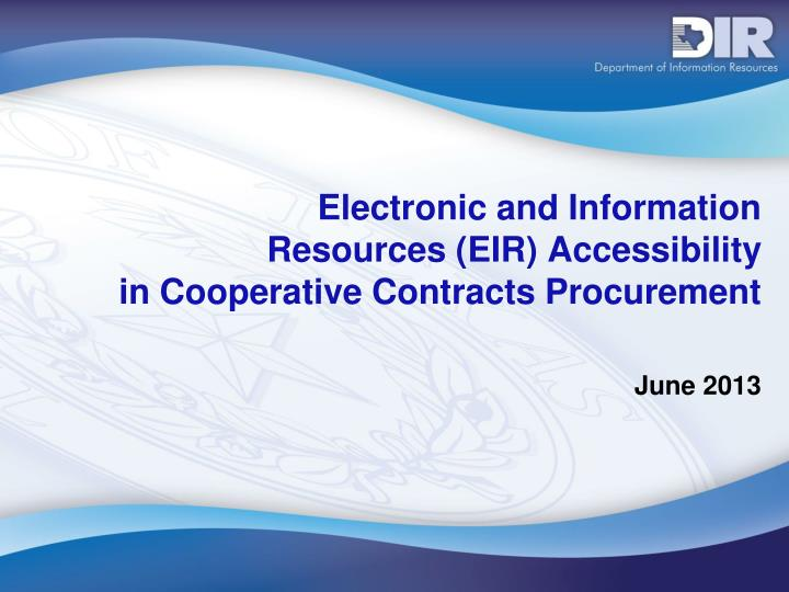 Electronic and information resources eir accessibility in cooperative contracts procurement