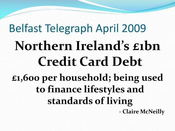 Belfast Telegraph April 2009