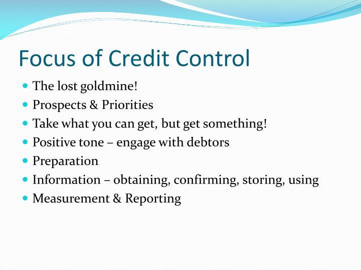 Focus of Credit Control
