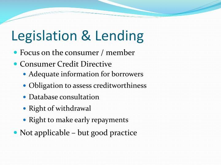 Legislation & Lending