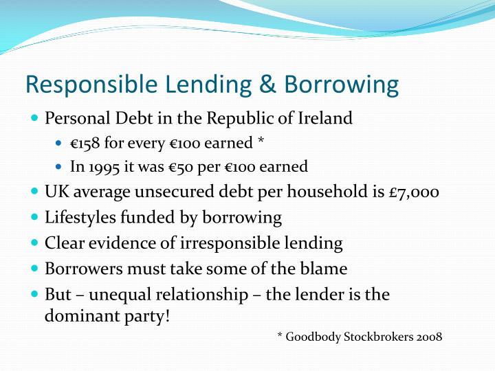 Responsible Lending & Borrowing