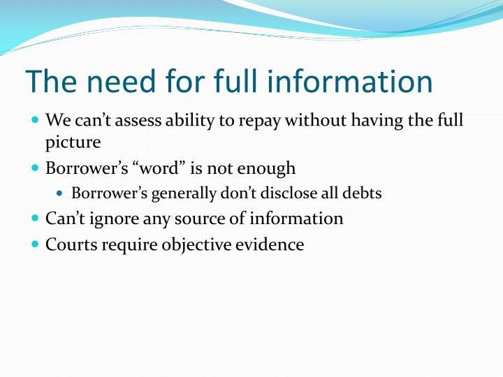 The need for full information