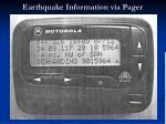 earthquake information via pager
