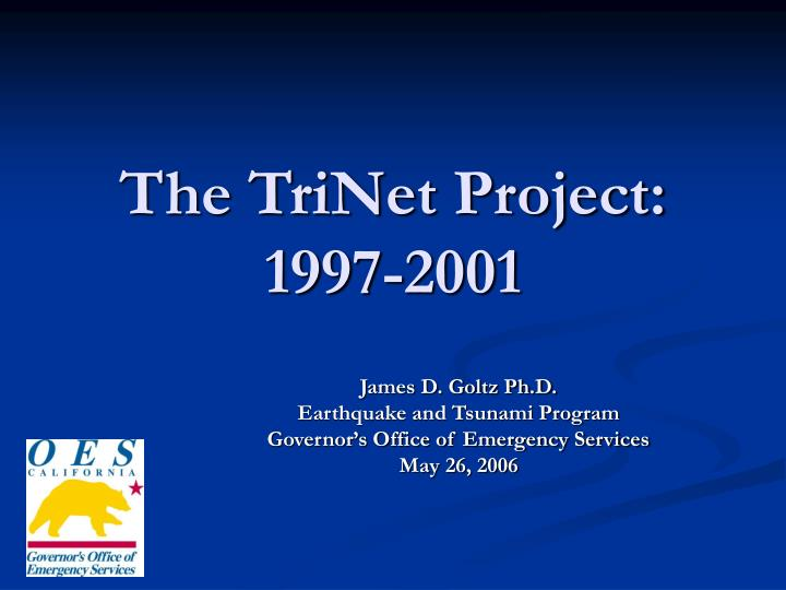 the trinet project 1997 2001 n.