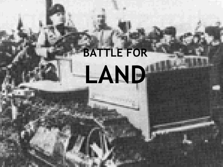 Battle for land