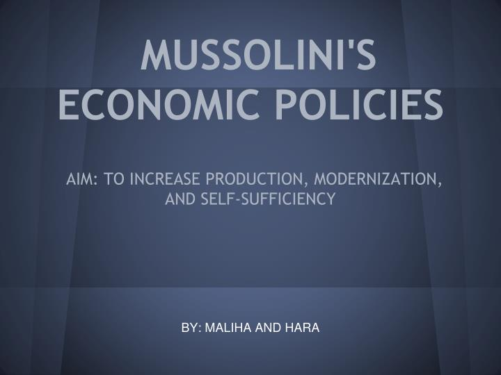 Mussolini s economic policies