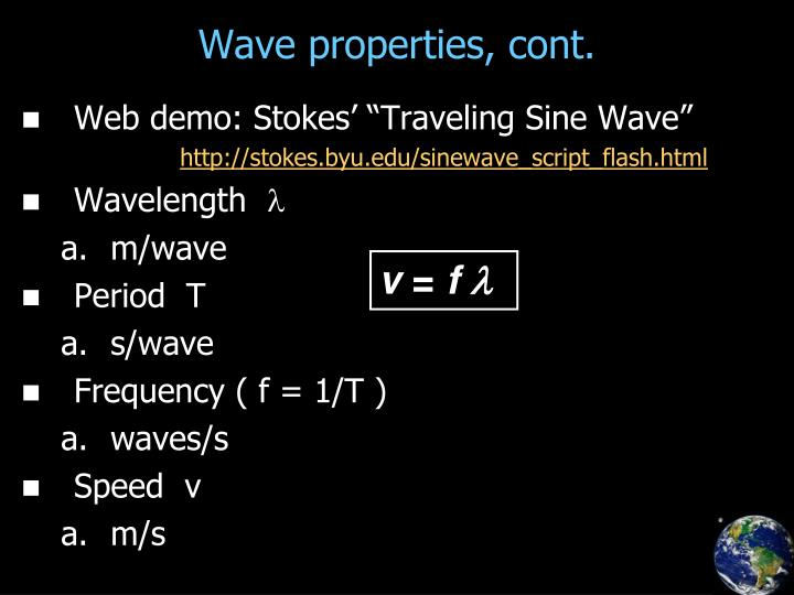 Wave properties, cont.