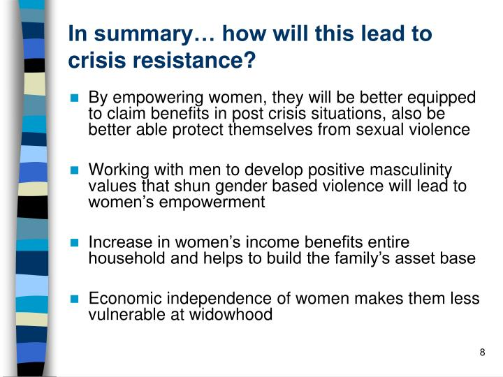 In summary… how will this lead to crisis resistance?