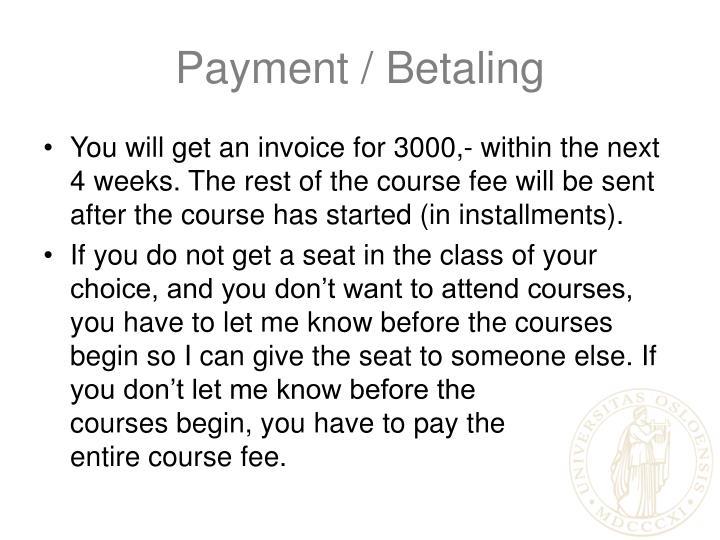 Payment / Betaling
