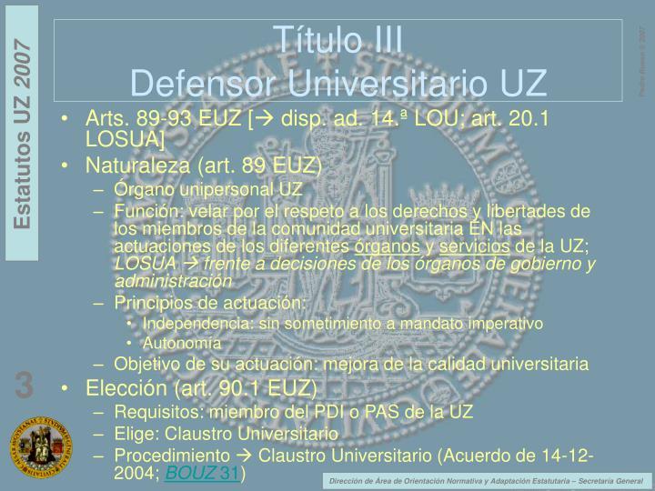 T tulo iii defensor universitario uz