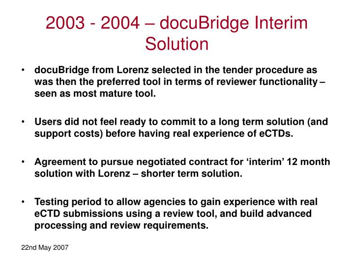 2003 - 2004 – docuBridge Interim Solution